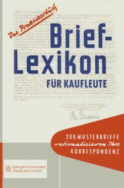 Brief-Lexikon für Kaufleute / Betriebswirtschaftlicher ...